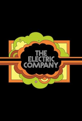 The Electric Company [TV Series]