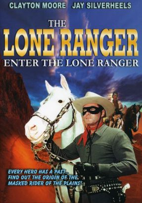 The Lone Ranger: Enter the Lone Ranger