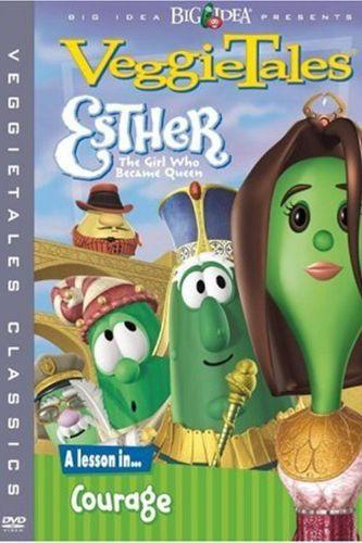 VeggieTales : Esther...The Girl Who Became Queen