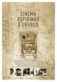Cinema, Aspirins and Vultures