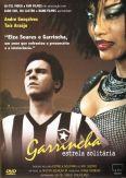 Garrincha, Estrella Solitaria