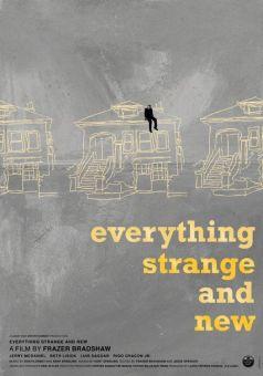 Everything Strange and New