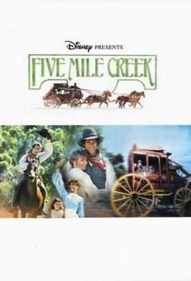 Five Mile Creek [TV Series]