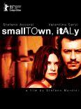 Smalltown, Italy
