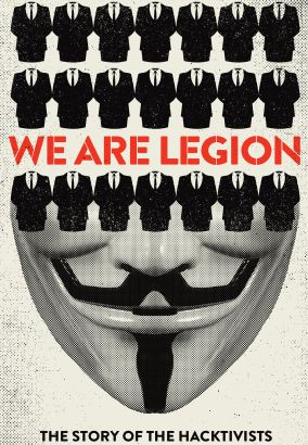 we are legion the story of the hacktivists 2012 brian knappenberger cast and crew allmovie. Black Bedroom Furniture Sets. Home Design Ideas
