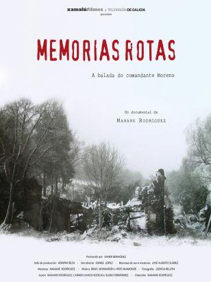 Memorias rotas. A balada do Comandante Moreno