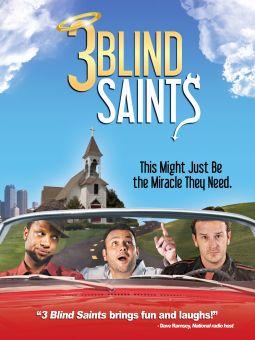 Three Blind Saints