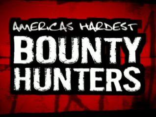 America's Hardest Bounty Hunters [TV Series]