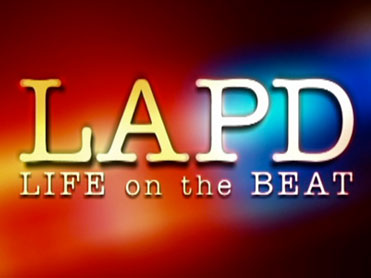 LAPD: Life on the Beat [TV Series]
