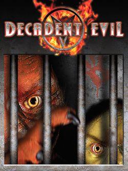 Decadent Evil