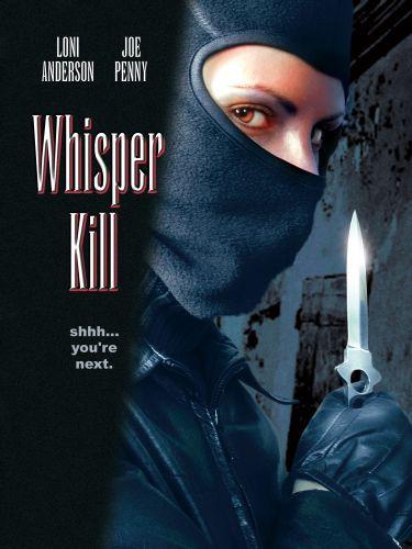 A Whisper Kills