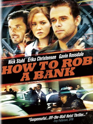 How To Rob A Bank 2007 Andrews Jenkins Synopsis