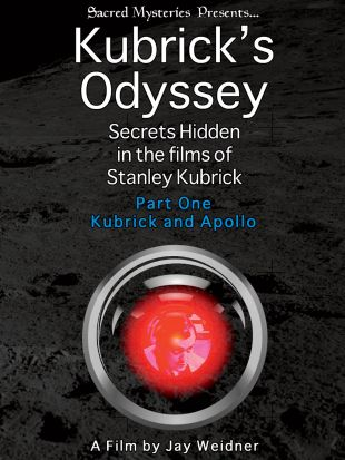 Kubrick's Odyssey: Secrets Hidden in the Films of Stanley Kubrick