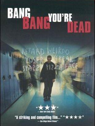 Bang, Bang, You're Dead