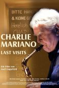 Charlie Mariano: Last Visits