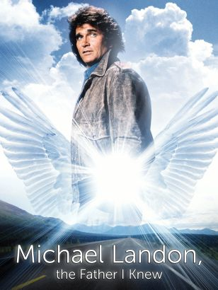 Michael Landon, The Father I Knew