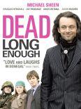 Dead Long Enough
