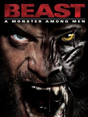 Beast: A Monster Among Men (2012)