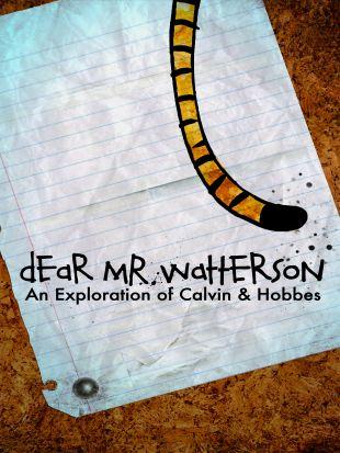 Dear Mr. Watterson: An Exploration of Calvin & Hobbes