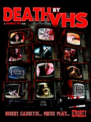 Death by VHS