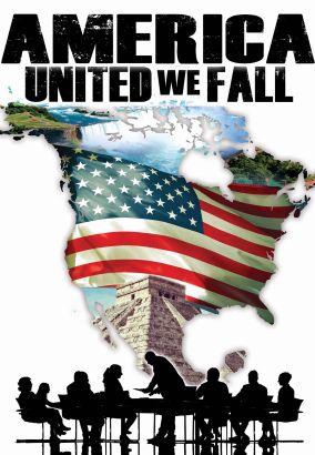 America: United We Fall