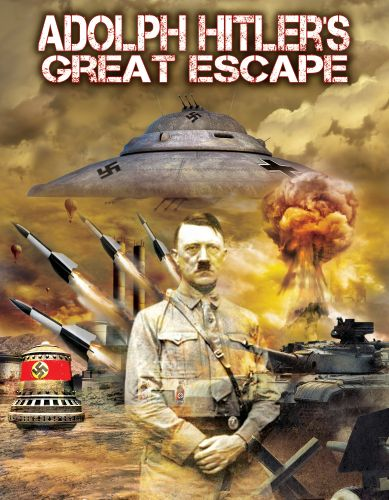 Adolf Hitler's Great Escape
