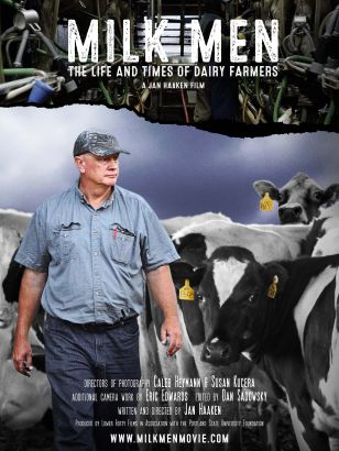 Milk Men: The Life and Times of Dairy Farmers