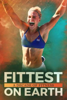 Fittest on Earth: A Decade of Fitness