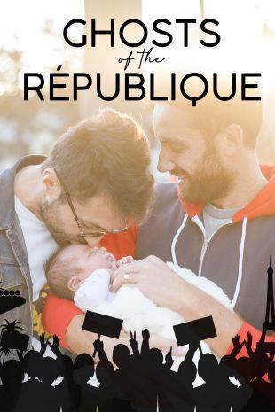 Ghosts of The République