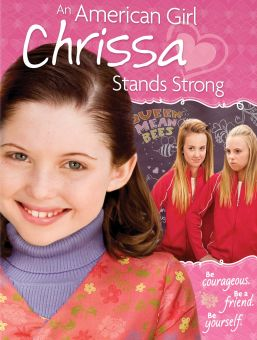 An American Girl: Chrissa Stands Strong