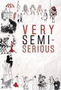 Very Semi-Serious