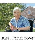Rape in a Small Town: The Florence Holway Story