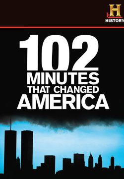 102 Minutes That Changed America