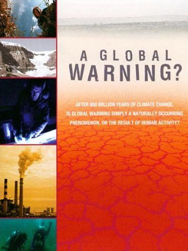 A Global Warning?