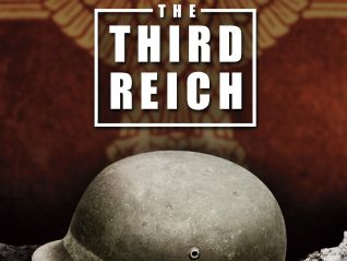 The Third Reich: The Rise and Fall: The Fall