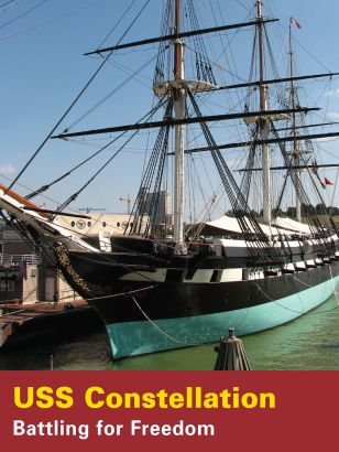 U.S.S. Constellation: Battling for Freedom (2006)