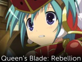 Queen's Blade: Rebellion [Anime Series]