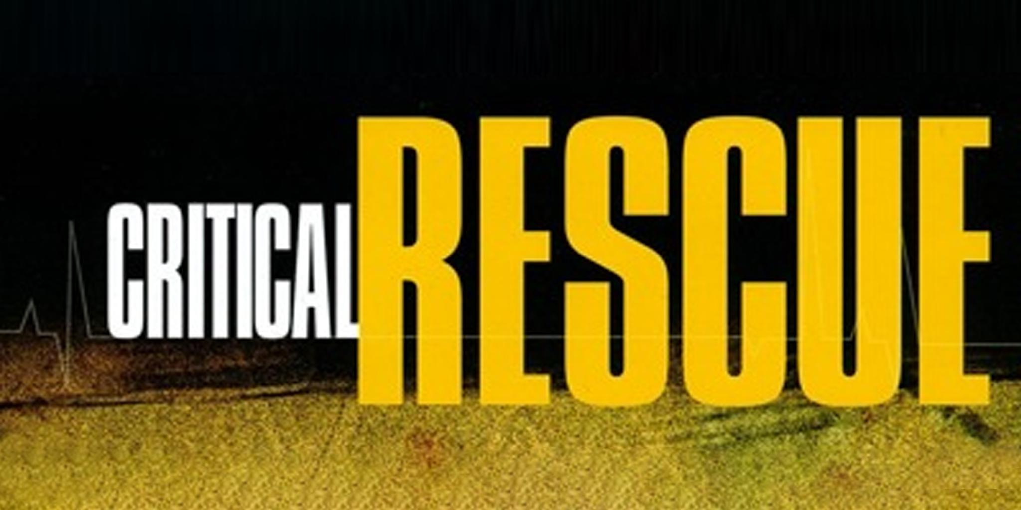 Critical Rescue [TV Series]