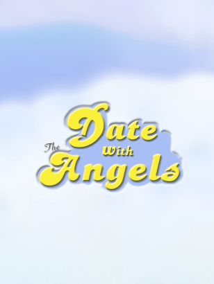 A Date with the Angels [TV Series]