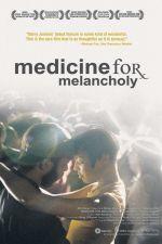 Medicine for Melancholy