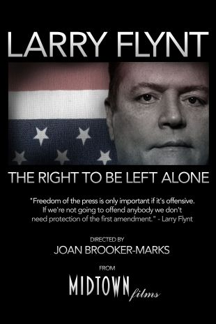 Larry Flynt: The Right to Be Left Alone