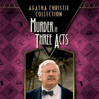 Agatha Christie's 'Murder in Three Acts'