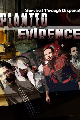 Planted Evidence