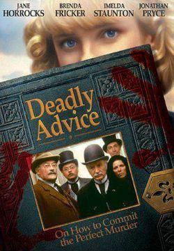 Deadly Advice