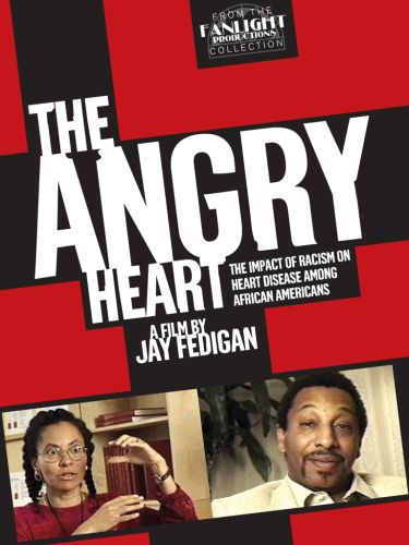 The Angry Heart: The Impact of Racism on Heart Disease Among African Americans