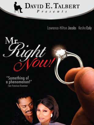 Mr. Right Now!