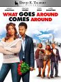 David E. Talbert's What Goes Around, Comes Around