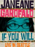 Janeane Garofalo: If You Will - Live in Seattle