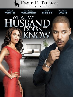 David E. Talbert's What My Husband Doesn't Know