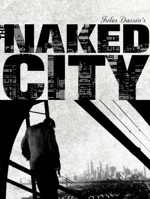 Naked City Dassin 90